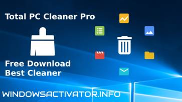 Total PC Cleaner Pro + Free Download Best Cleaner Latest Version {2019}