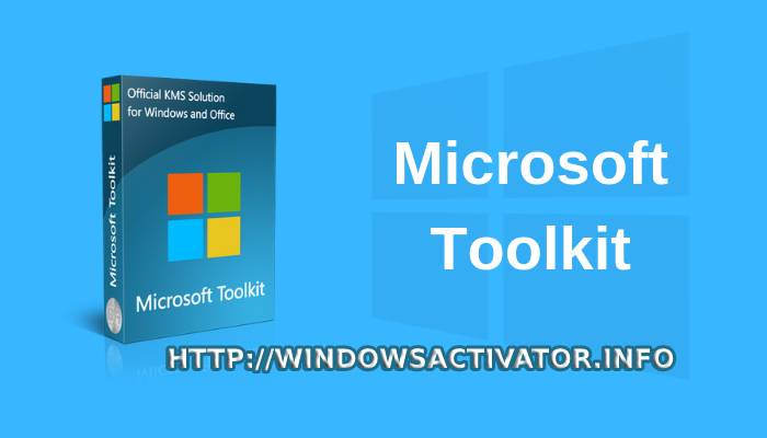 Microsoft Toolkit 2.6.7 - Download Windows Toolkit and Office 2019 {Latest}