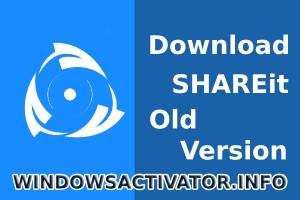 SHAREit Old Version – SHAREit for Windows 10 – Download APK (2019)