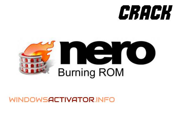 Nero Burning ROM Crack 22.0 - Free Download Nero Portable Latest 2019