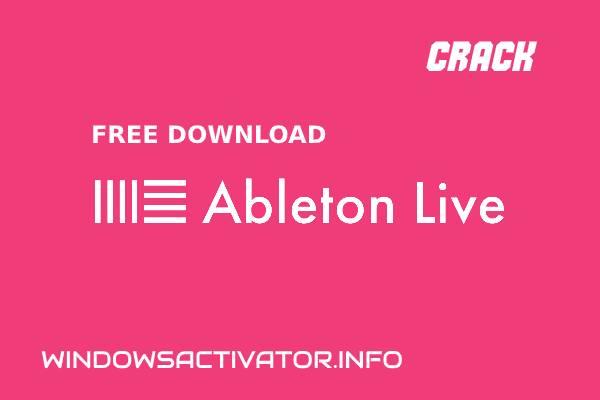 Ableton Live Crack 10 + Free Download Serial Key Ableton Live Lite 2020