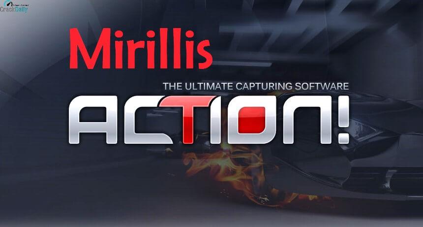 Mirillis Action Crack 4.20.1 With Keygen Full Version [Latest] 2021