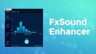 FxSound Enhancer Crack v13.028 + License Key [2022] Free Download